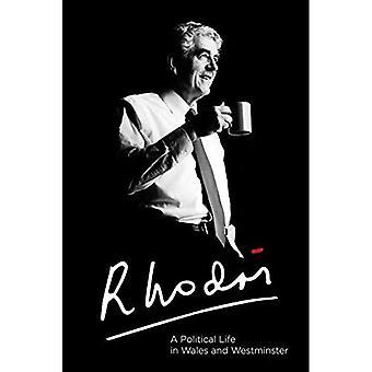 Rhodri Morgan: Ein politisches Leben in Wales und Westminster