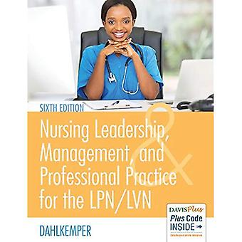 Nursing Leadership, Management and Professional Practice for the Lpn/Lvn, 6e