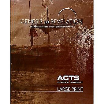 Genèse à l'Apocalypse: actes Participant livre [gros caractères]: A global Exploration verset par verset de la Bible (Genèse jusqu'à l'Apocalypse)