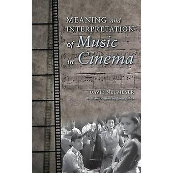 Significado e interpretación de la música en el cine por Neumeyer y David P