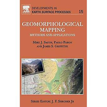Geomorphological Mapping Methods and Applications by Smith & Mike