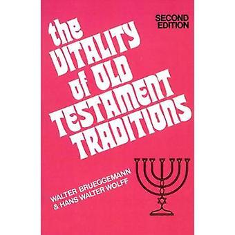 Vitaliteten i gamla testamentet traditioner av Brueggemann & Walter