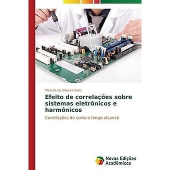 Efeito de correlaes sobre sistemas eletrnicos e harmnicos par de Oliveira ventes Messias