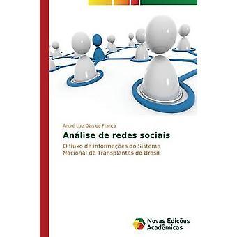 Anlise de redes sociais by Dias de Frana Andr Luiz