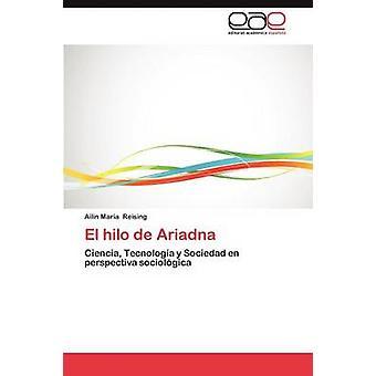 El Hilo de Ariadna von Reising & Ailin Mar