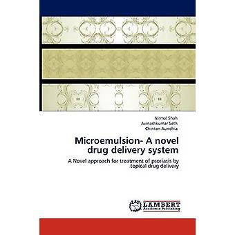 Microemulsion A novel drug delivery system av Shah & Nirmal