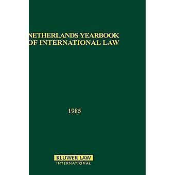Nederländerna yearbooken av folkrätten 1985 av T.M.C. Asser Instituut