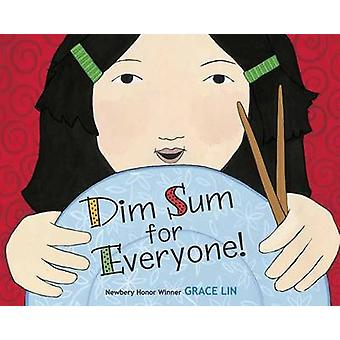 Dim Sum for Everyone! by Grace Lin - 9780385754880 Book