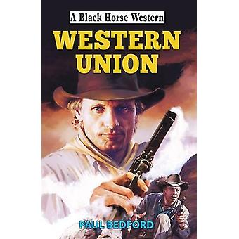 Western Union by Paul Bedford - 9780719826412 Book
