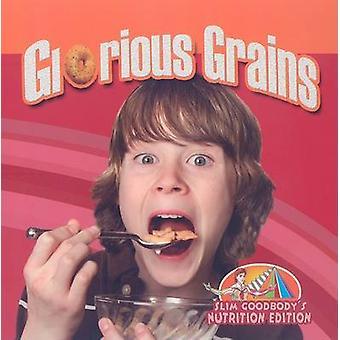 Glorious Grains by John Burstein - 9780778750581 Book