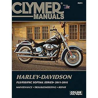Harley Davidson Softail Clymer Manual - 2011-2016 by Anon - 9781620922
