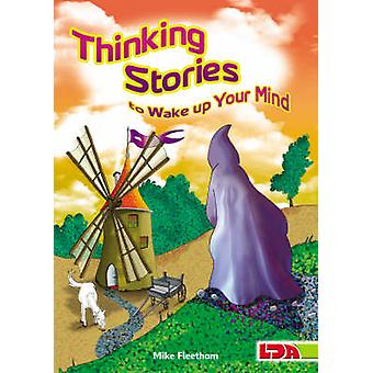 Thinking Stories to Wake Up Your Mind by Mike Fleetham - 978185503413