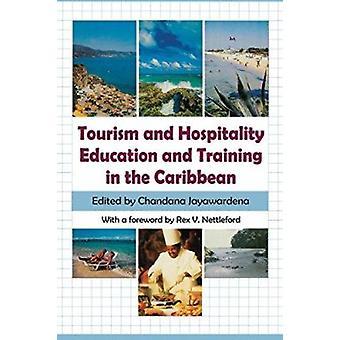 Tourism & Hospitality Education & Training in T by Jayawardena - 9789