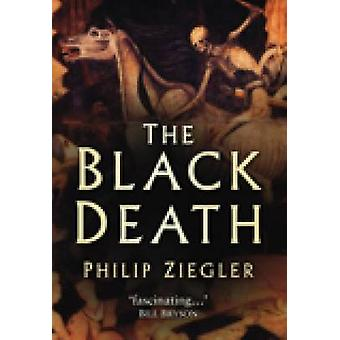 The Black Death (New edition) by Philip Ziegler - 9780750932028 Book