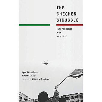 Tšetšenian taistelu: Riippumattomuus voittanut ja hävinnyt