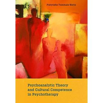 Psychoanalytic Theory and Cultural Competence in Psychotherapy by Pra