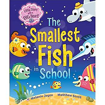 The Smallest Fish in School: A Little Story with a Big Heart