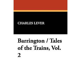 Barrington  Tales of the Trains Vol. 2 by Lever & Charles