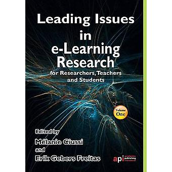 Leading Issues in ELearning Research for Researchers Teachers and Students by Ciussi & Melanie