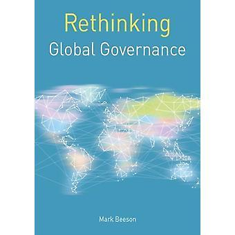 Wereldwijde governance door Mark Beeson herdenken