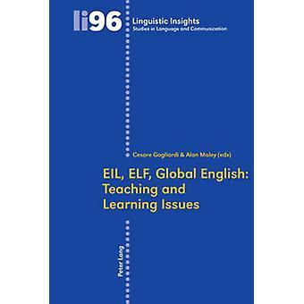 EIL ELF العالمية تدريس اللغة الإنجليزية وقضايا التعلم من قبل تحرير آلان مالي تحريرها من قبل سيزار Gagliardi