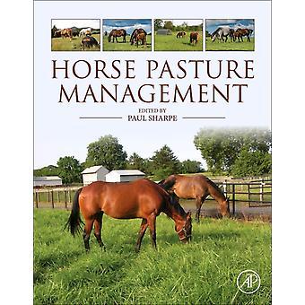 Horse Pasture Management av Paul Sharpe