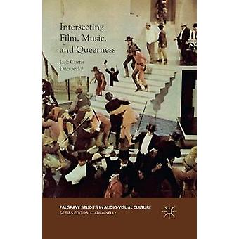 Intersecting Film Music and Queerness by Dubowsky & Jack Curtis