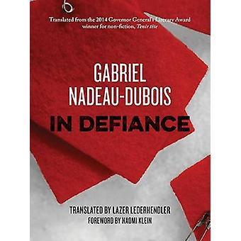 In Defiance by NadeauDuBois & Gabriel