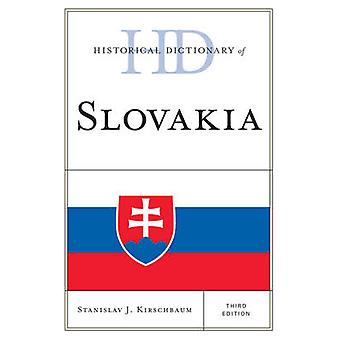 Historical Dictionary of Slovakia by Kirschbaum & Stanislav