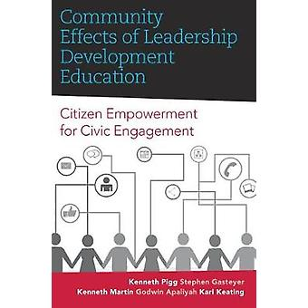 Community Effects of Leadership Development Education by Pigg & Kenneth