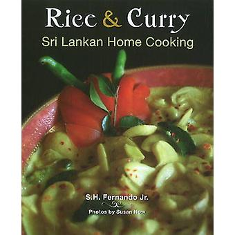 Rice & Curry - Sri Lankan Home Cooking by S. H. Fernando - 97807818127