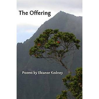 The Offering by Kedney & Eleanor