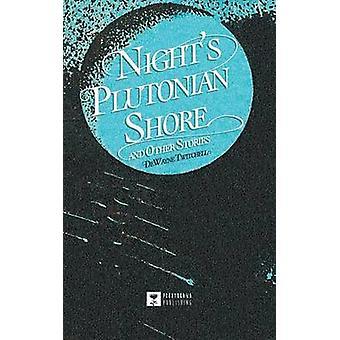Nights Plutonian Shore by Twitchell & DeWayne