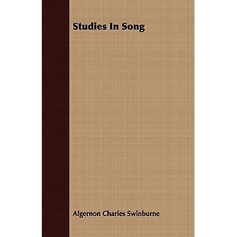 Studies In Song by Swinburne & Algernon Charles