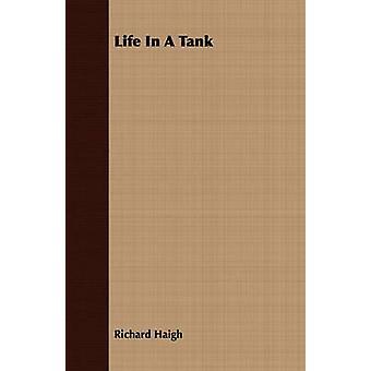 Life in a Tank by Haigh & Richard