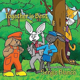 Together Is Best by Blanco & Sergio