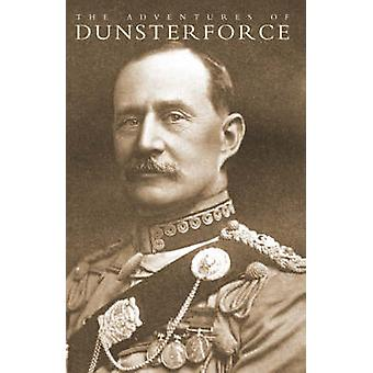 Adventures of Dunsterforce by Walker & Lawrie