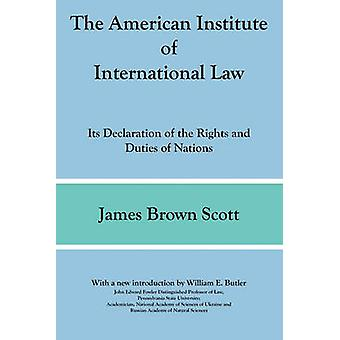 The American Institute of International Law by Scott & James Brown