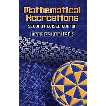 Mathematical Recreations by Maurice Kraitchik - 9780486453583 Book