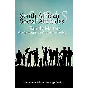 Family Matters - Family Cohesion - Values - and Wellbeing (South Afric