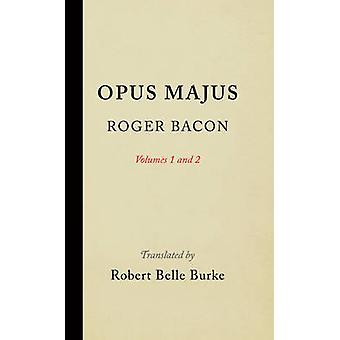 Opus Majus - Volumes 1 and 2 by Roger Bacon - 9781512809992 Book
