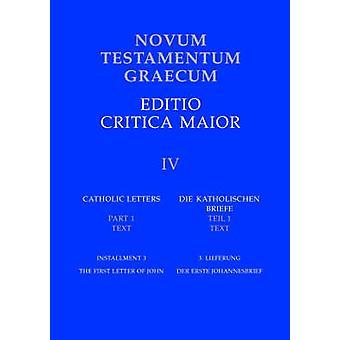 Novum Testamentum Graecum - v. IV - installment 3 - Catholic Letters - T