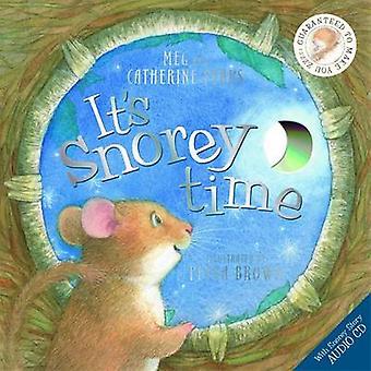 Snorey Time di Meg Pybus - Catherine Pybus - Petra Brown - 9781848775