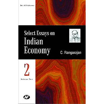 Select Essays on Indian Economy - Essays on Indian Agriculture - Indus