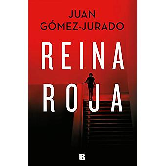 Reina roja by Juan Gomez-Jurado - 9788466664417 Book