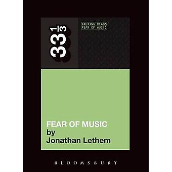 Talking Heads  Fear of Music by Jonathan Lethem