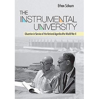 The Instrumental University - Education in Service of the National Age
