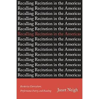 Recalling Recitation in the Americas by Neigh & Janet