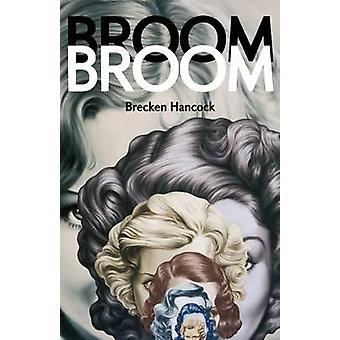 Broom Broom by Brecken Rose Hancock - 9781552452882 Book