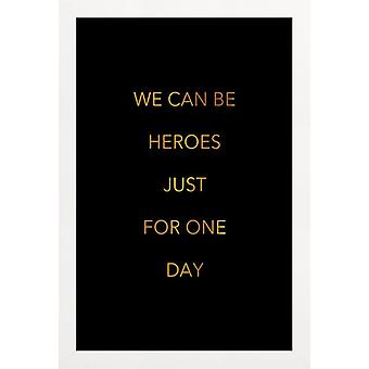 JUNIQE Print - Gold We Can Be Heroes - David Bowie Poster in Goud & Zwart